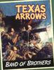 obrazek Band of Brothers: Texas Arrows