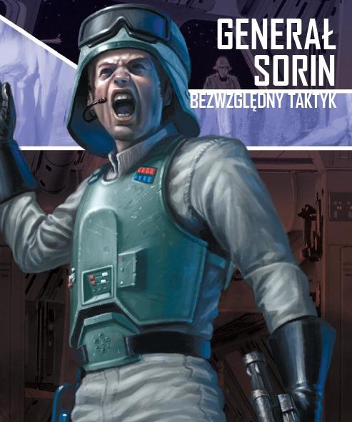 Star Wars: Imperium Atakuje  Generał Sorin, Bezwzględny taktyk