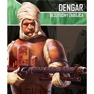Star Wars: Imperium Atakuje - Dengar: Bezlitosny Zabójca
