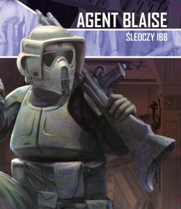 Star Wars: Imperium Atakuje - Agent Blaise: Śledczy IBB