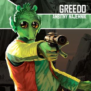 Star Wars: Imperium Atakuje - Greedo: Ambitny Najemnik