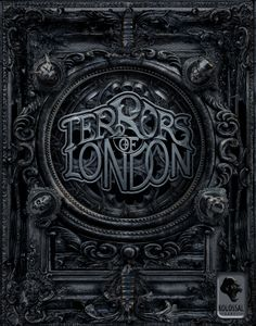 Terrors of London Victorian Noble KS Edition