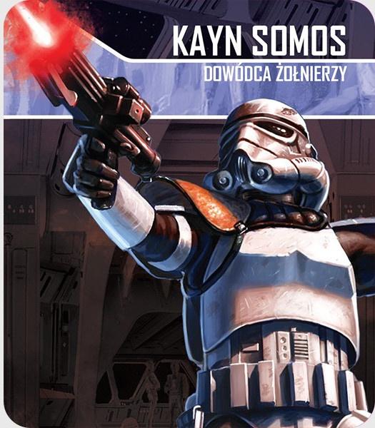 Star Wars: Imperium Atakuje - Kayn Somos: Dowódca Żołnierzy