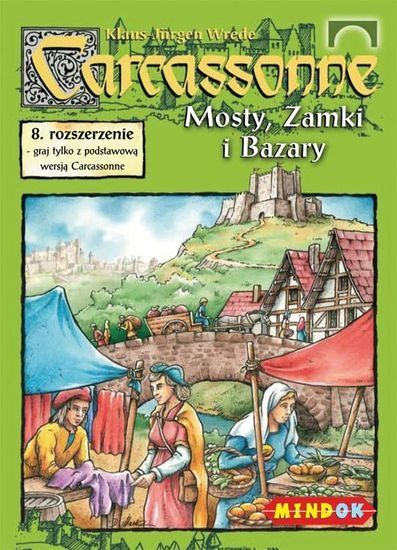 Carcassonne Mosty, Zamki i Bazary