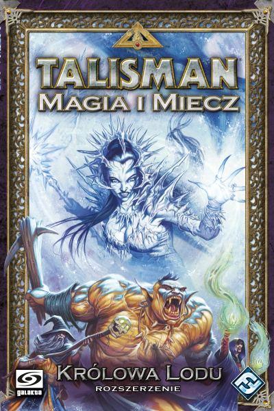 Talisman: Magia i Miecz - Kr�lowa Lodu