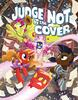obrazek My Little Pony: Judge Not By the Cover: Tails of Equestria